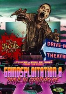 Grindsploitation 8: Drive-In Grindhouse