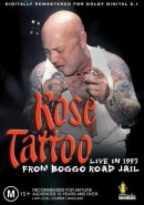 Rose Tattoo - Live In 1993 From Boggo Road Jail