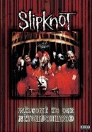 Slipknot: Welcome To Our Neighborhood