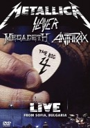 Metallica / Slayer / Megadeth / Anthrax: The Big 4: Live From Sofia, Bulgaria