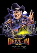 The Last Drive-In With Joe Bob Briggs: Season 7