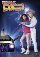 Fap To The Future: The XXX Parody