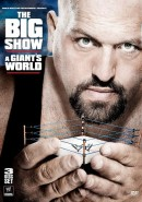 The Big Show: A Giant's World