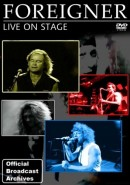 Foreigner: Live On Stage