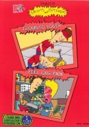 The Best Of Beavis And Butt-Head: Troubled Youth / Feel Our Pain