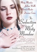 The Seduction Of Misty Mundae